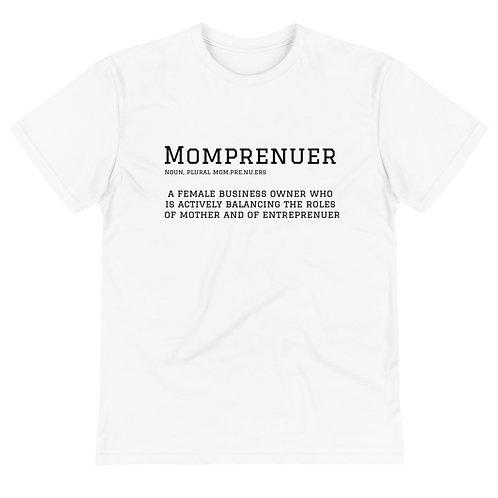 Momprenuer - Unisex T-Shirt