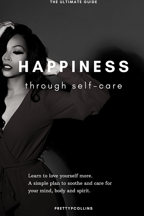 Happiness Through Self-Care: Guide