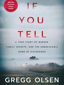 Book Highlight: If You Tell by Gregg Olsen