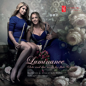 Anna Stokes Flute - Luminance Solo & Duo Works for flute and piano - Lisa Friend, Anna Stokes, Mark Kinkaid
