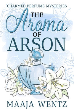 The Aroma of Arson
