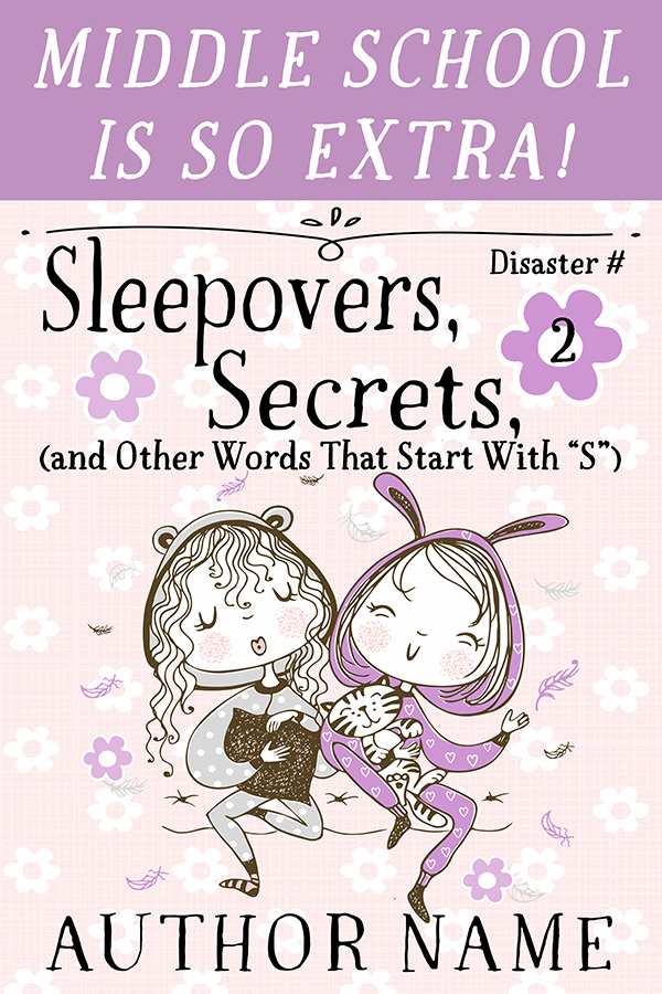 Sleepovers, Secrets, and Other...