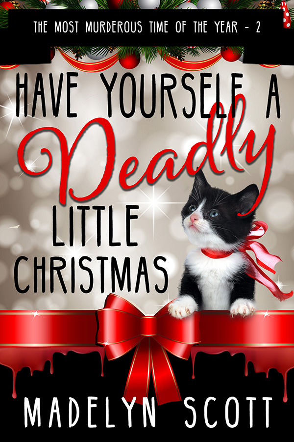 Have Yourself a Deadly Little Christmas