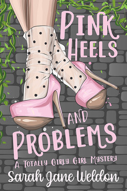 Pink Heels and Problems