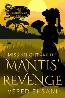 MissKnightAndTheMantis'RevengeFACEBOOK_D