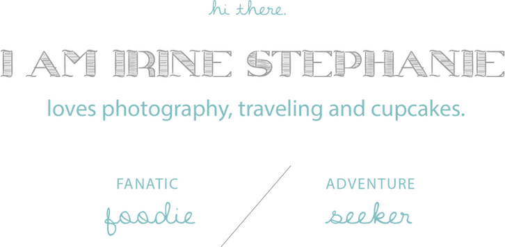 Irine Stephanie loves photography, traveling and cupcakes