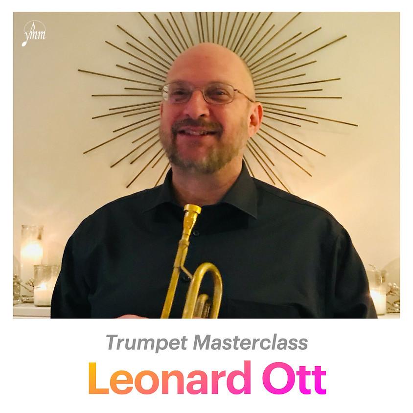 Leonard Ott: Trumpet Masterclass