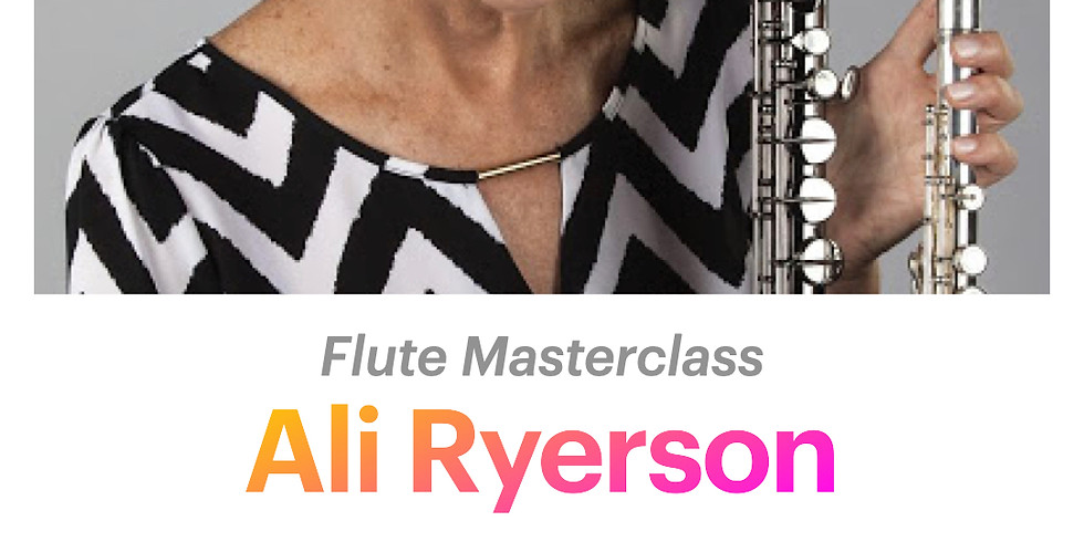 Ali Ryerson: Flute Masterclass