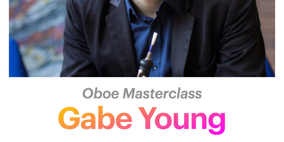 Gabe Young: Oboe Masterclass
