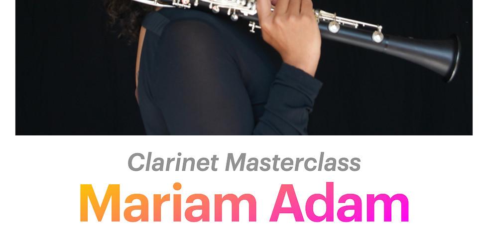Mariam Adam: Clarinet Masterclass