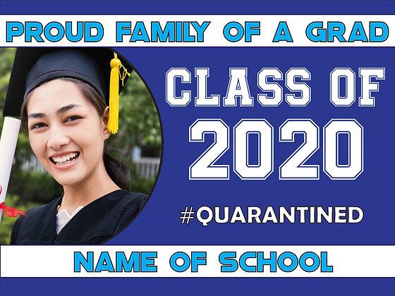 Proud Family Graduation Lawn Sign