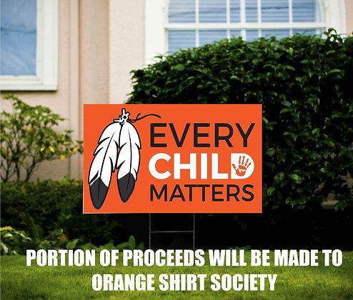 Every Child Matters Yard Sign