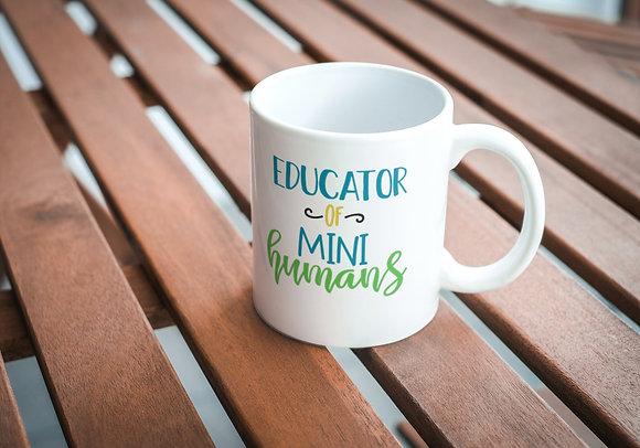 Educator of Mini humans