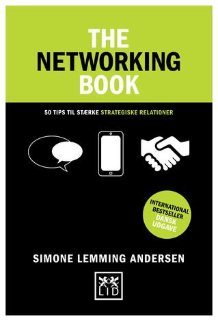 THE NETWORKING BOOK: Den nye værktøjskasse til Networking, Relationsskabelse og Vidensdeling (del 2)