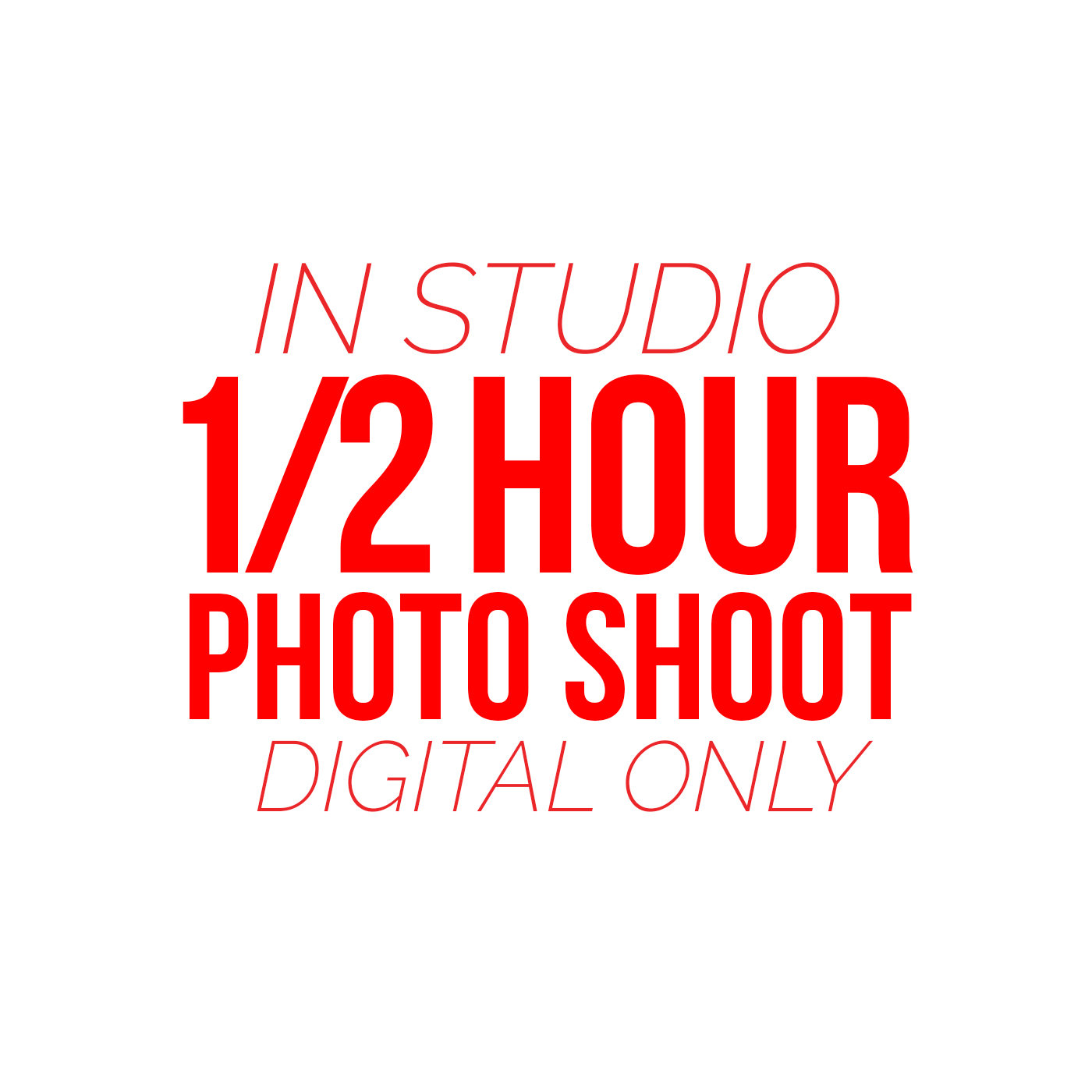 1/2 Hour Photo Shoot