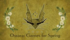 Ostara: Games for Spring 2020