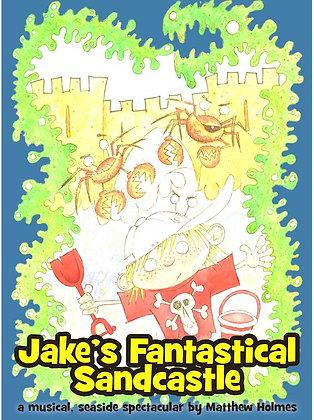 Jake's Fantastical Sandcastle (script/CD pack)