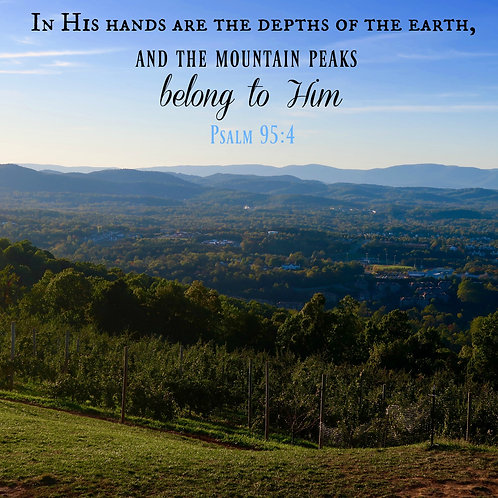 The Mountains Belong To Him