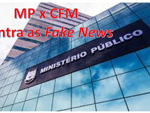 MP x CFM contra as Fake News!