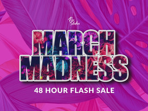 March Madness Flash Sale