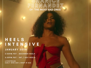 """Heels Intensive w/ Shanice Fernandez from """"The Most Bad Ones"""""""