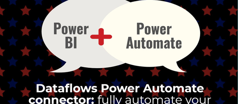 Dataflows Power Automate connector: fully automate your data refresh