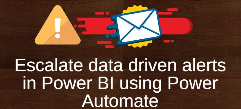 Escalate data driven alerts using Power Automate