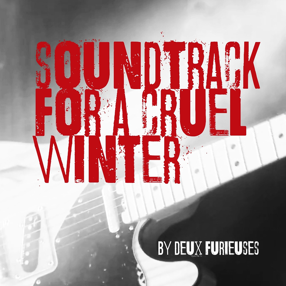 Cruel Winter playlist cover by deux furieuses