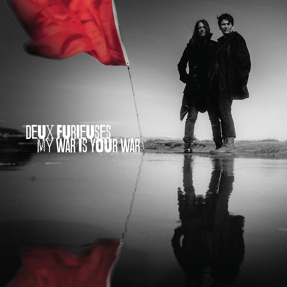 deux furieuses My War is Your War cover shot  red flags