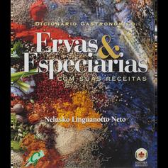 Dicionário Gastronômico Ervas & Especiarias