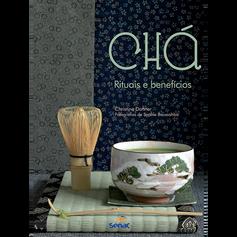 Chá rituais e benefícios