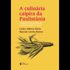 A Culinária Caipira da Paulistânia