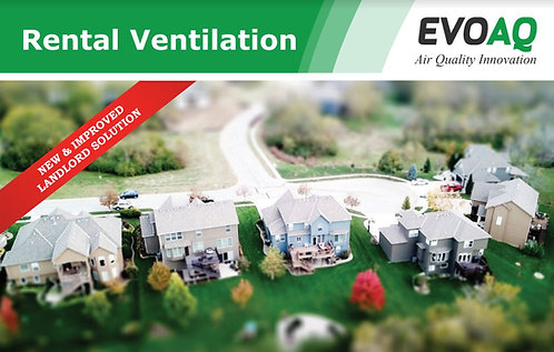 Landlord Solution EVOAQ Positive Pressure Ventilation System