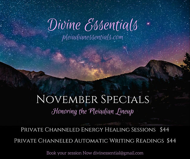 November Specials Honoring Pleiadian Lineup
