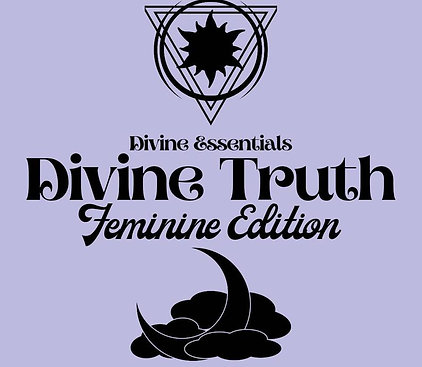 Divine Truth Feminine Edition