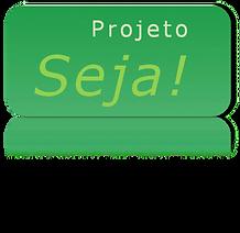 Projeto Seja!.png