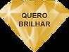 ÍCONE_QUERO_BRILHAR1.png