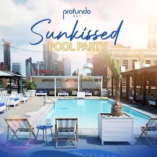 Sun Kissed Pool Party @ Profundo