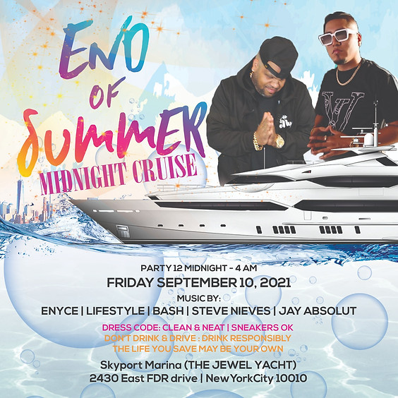 Friday September 10th 2021 End Of Summer Midnight Cruise