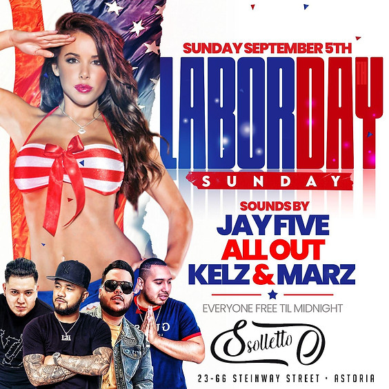 Sunday September 5th 2021  Labor Day Weekend At Solletto Astoria