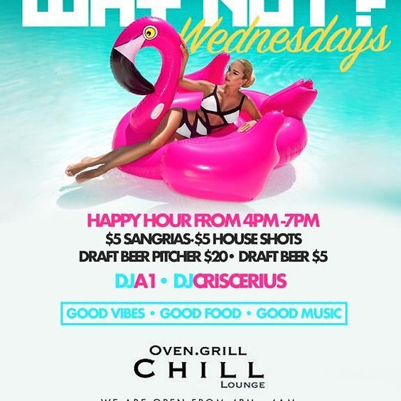 Why Not Wednesday at Chill Lounge