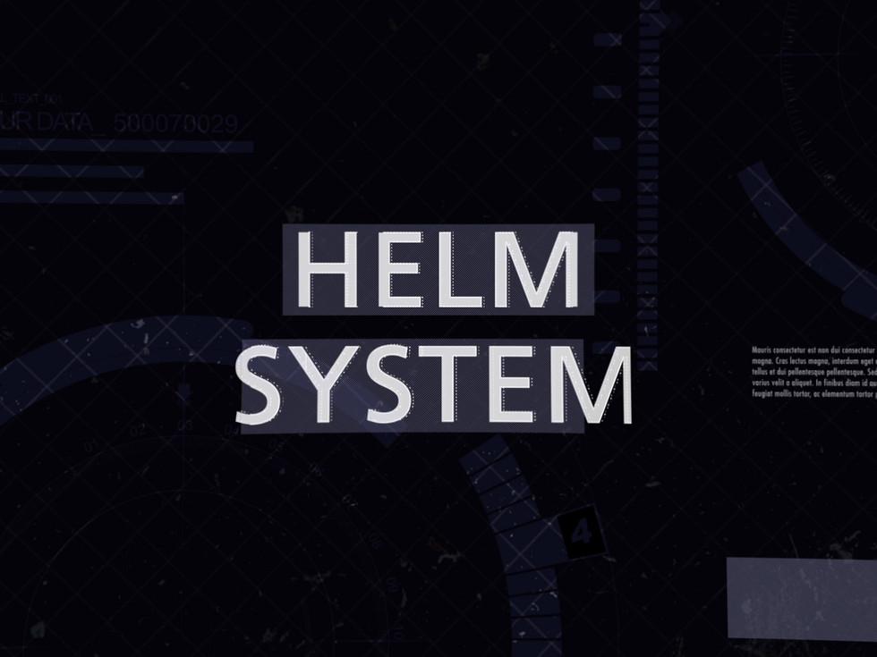 Helm System