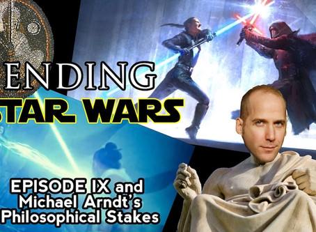 """Ending Star Wars: Episode IX and Michael Arndt's """"Philosophical Stakes"""""""