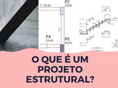 O que é um projeto estrutural