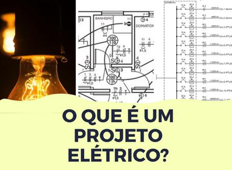 O que é um projeto Elétrico?
