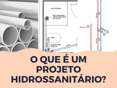O que é um projeto Hidrossanitário