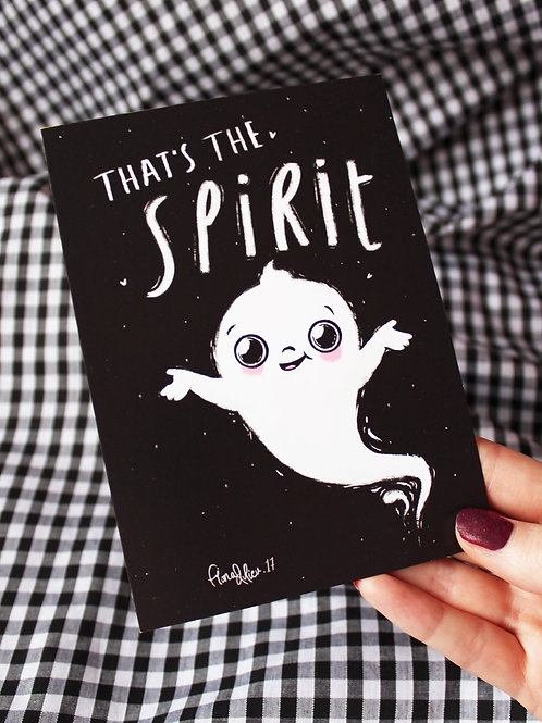 A6 That's The Spirit - Art Print