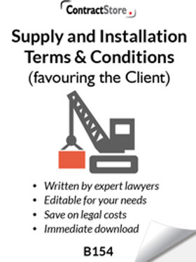 Supply and Installation Terms & Conditions (favouring the Client) (B154)