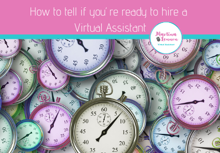 How to tell if you're ready to hire a Virtual Assistant