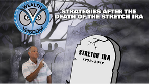 Strategies After The Death of The Stretch IRA
